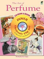 The Art of Perfume CD-ROM and Book (Dover Electronic Clip Art)  (без скидок)