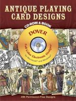 Antique Playing Card Designs  CD-ROM and Book (без скидок)